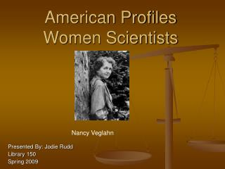 American Profiles Women Scientists