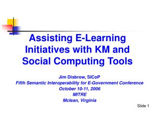 Assisting E-Learning Initiatives with KM and Social Computing Tools
