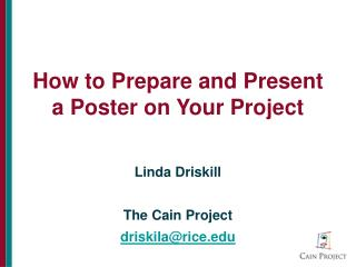 How to Prepare and Present a Poster on Your Project
