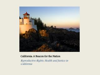 California: A Beacon for the Nation