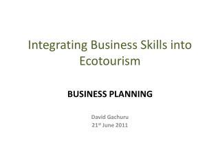 Integrating Business Skills into Ecotourism
