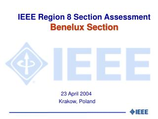 IEEE Region 8 Section Assessment Benelux Section