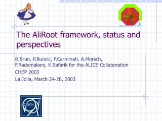 The AliRoot framework, status and perspectives
