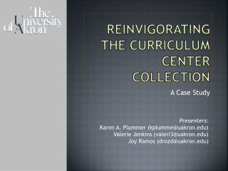 Reinvigorating the curriculum center collection
