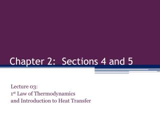 Chapter 2:  Sections 4 and 5