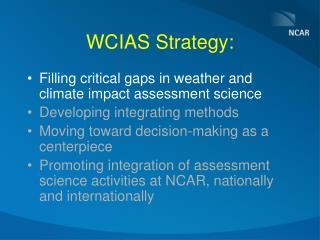 WCIAS Strategy: