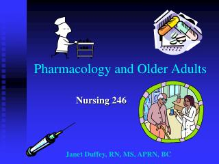 Pharmacology and Older Adults