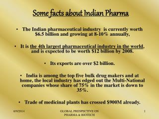 Some facts about Indian Pharma