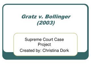 Gratz v. Bollinger 2003
