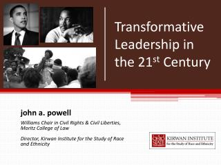 Transformative Leadership in the 21st Century