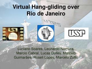 Virtual Hang-gliding over Rio de Janeiro