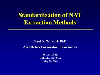 Standardization of NAT Extraction Methods