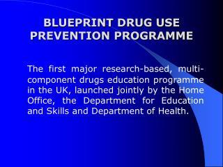 BLUEPRINT DRUG USE PREVENTION PROGRAMME