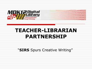 TEACHER-LIBRARIAN PARTNERSHIP