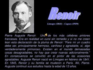 Renoir Limoges 1841   Cagnes 1919