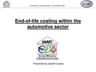 Presented by Gareth Coates