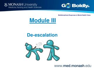 Module III  De-escalation