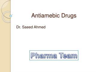 Antiamebic Drugs