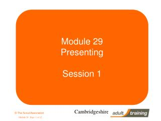Module 29 Presenting  Session 1