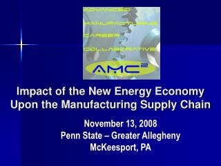 Impact of the New Energy Economy Upon the Manufacturing Supply Chain
