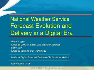 National Weather Service Forecast Evolution and Delivery in a Digital Era