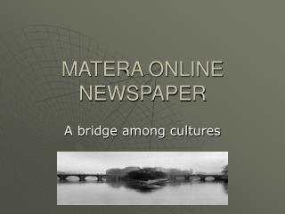MATERA ONLINE NEWSPAPER