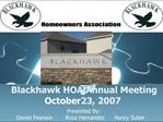 Blackhawk HOA Annual Meeting October 23, 2007