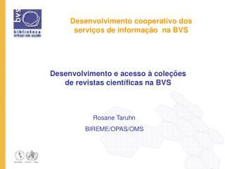 Desenvolvimento cooperativo dos servi os de informa  o  na BVS