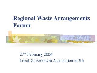 Regional Waste Arrangements Forum