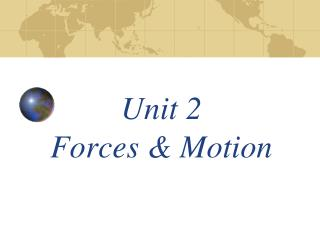 Unit 2  Forces  Motion