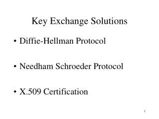 Key Exchange Solutions