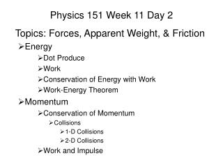 Physics 151 Week 11 Day 2