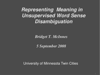 Representing  Meaning in Unsupervised Word Sense Disambiguation