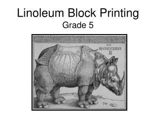 Linoleum Block Printing Grade 5
