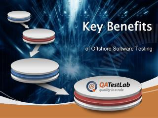 Key Benefits of Offshore Software Testing