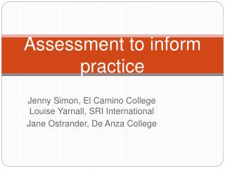 Assessment to inform practice