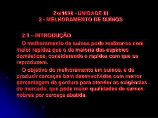 Zot1028 - UNIDADE III 2 - MELHORAMENTO DE SU NOS