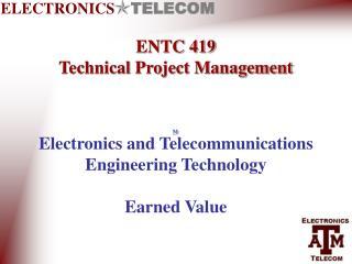 ENTC 419 Technical Project Management