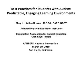 Best Practices for Students with Autism: Predictable, Engaging Learning Environments