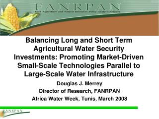 Balancing Long and Short Term Agricultural Water Security Investments: Promoting Market-Driven Small-Scale Technologies