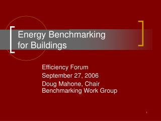 Energy Benchmarking  for Buildings