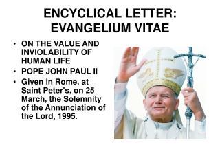 ENCYCLICAL LETTER: EVANGELIUM VITAE