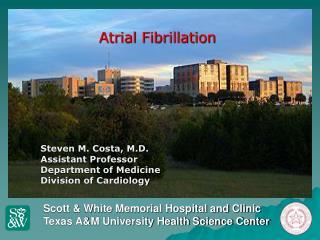 Scott  White Memorial Hospital and Clinic Texas AM University Health Science Center