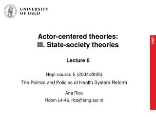 Actor-centered theories: III. State-society theories  Lecture 6