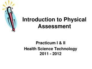 Introduction to Physical Assessment