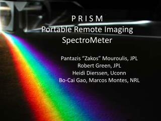 P R I S M  Portable Remote Imaging SpectroMeter