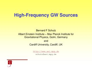 High-Frequency GW Sources