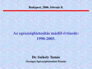 Budapest, 2006. febru r 8.