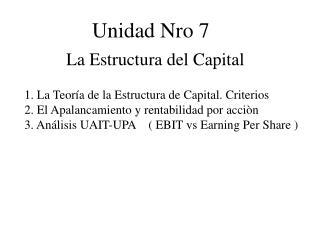 Unidad Nro 7