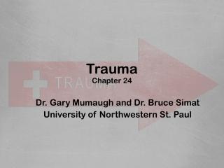 Spinal and Head Trauma